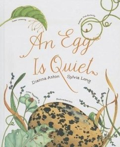An Egg Is Quiet - Aston, Dianna Hutts