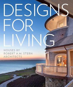 Designs for Living: Houses by Robert A.M. Stern...