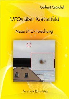 UFOs über Knittelfeld (eBook, PDF) - Gröschel, Gerhard