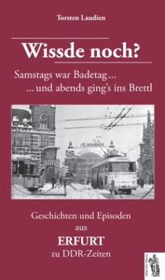 Geschichten und Episoden aus ERFURT zu DDR-Zeiten