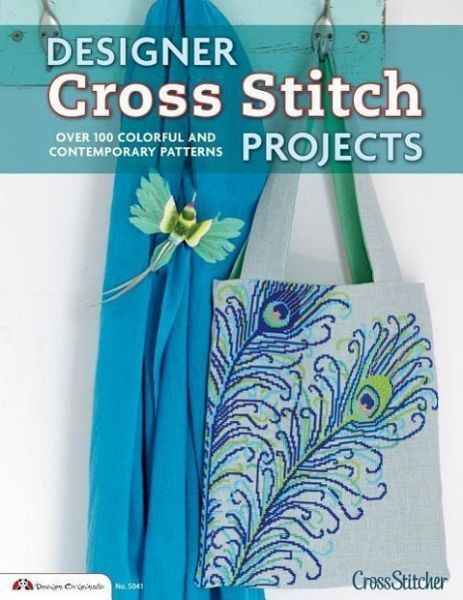 designer cross stitch projects over 100 colorful and