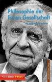 Philosophie der freien Gesellschaft (eBook, ePUB)