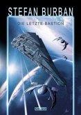 Die letzte Bastion / Das gefallene Imperium Bd.1