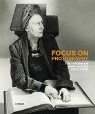 Focus on Photography. Fotografis Collection Bank Austria