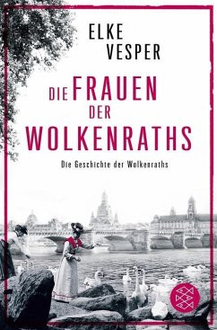 Die Frauen der Wolkenraths / Familie Wolkenrath Saga Bd.1 (eBook, ePUB) - Vesper, Elke