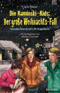 Die Kaminski-Kids: Der große Weihnachts-Fall - Meier, Carlo