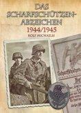 Das Scharfschützenabzeichen 1944/1945