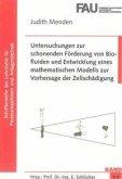 Untersuchungen zur schonenden Förderung von Biofluiden und Entwicklung eines mathematischen Modells zur Vorhersage der Zellschädigung
