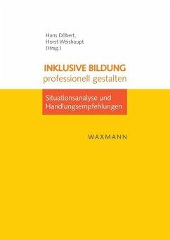 Inklusive Bildung professionell gestalten (eBook, PDF)