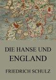Die Hanse und England (eBook, ePUB)