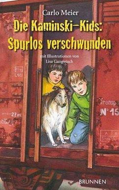 Die Kaminski-Kids: Spurlos verschwunden - Meier, Carlo