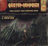 Der Geist vom Kölner Dom / Geister-Schocker Bd.44 (Audio-CD)