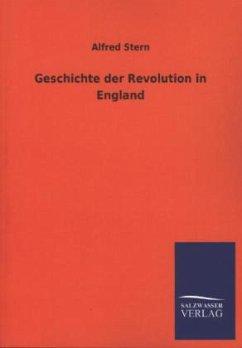 Geschichte der Revolution in England - Stern, Alfred