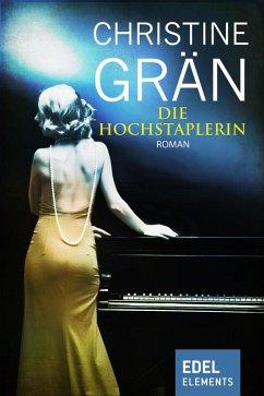 Die Hochstaplerin (eBook, ePUB) - Grän, Christine