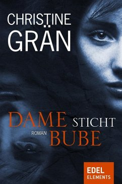 Dame sticht Bube (eBook, ePUB) - Grän, Christine