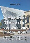 Symbolische Dimension des Wohnens in der Stadt (eBook, ePUB)