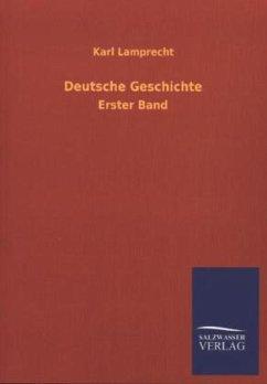 Deutsche Geschichte - Lamprecht, Karl