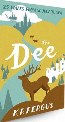 The Dee - Fergus, K. R.