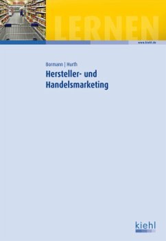 Hersteller- und Handelsmarketing - Bormann, Ingrid; Hurth, Joachim