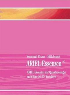 ARIEL-Essenzen - Beurer-Hildebrandt, Susannah