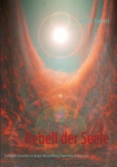 Rebell der Seele
