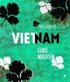 The Food of Vietnam - Nguyen, Luke