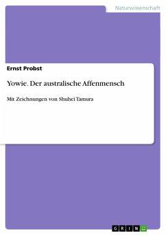Yowie. Der australische Affenmensch - Probst, Ernst