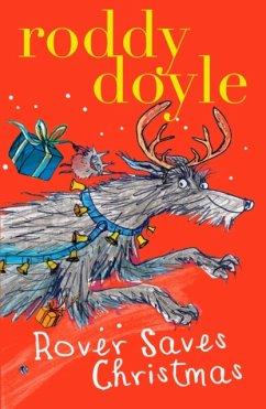 Rover Saves Christmas - Doyle, Roddy