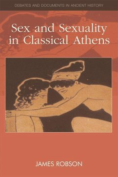 Sex and Sexuality in Classical Athens - Robson, James