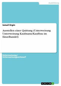 Ausstellen einer Quittung (Unterweisung Unterweisung Kaufmann/Kauffrau im Einzelhandel)