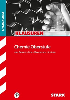 Klausuren Gymnasium - Chemie Oberstufe - Schäfer, Steffen; von Borstel, Gregor; Maulbetsch, Christoph; Gerl, Thomas