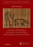 Magika Hieratika in Berlin, Hannover, Heidelberg und München
