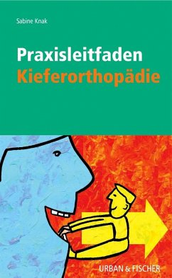 Praxisleitfaden Kieferorthopädie - Knak, Sabine