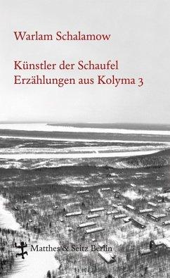 Künstler der Schaufel (eBook, ePUB) - Schalamow, Warlam