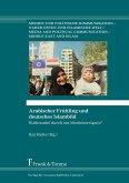 Arabischer Frühling und deutsches Islambild