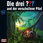 Die drei Fragezeichen und der verschollene Pilot / Die drei Fragezeichen - Hörbuch Bd.163 (1 Audio-CD)