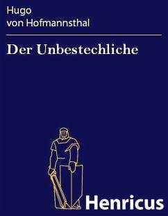 Der Unbestechliche (eBook, ePUB) - Hofmannsthal, Hugo von