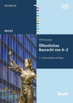 Öffentliches Baurecht von A - Z - Quapp, Ulrike