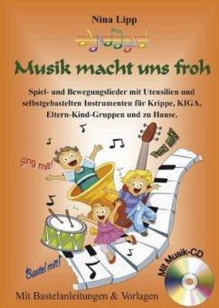 Musik macht uns froh, m. Audio-CD