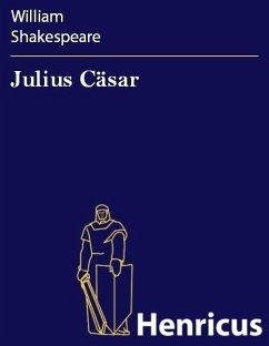 Julius Cäsar (eBook, ePUB) - Shakespeare, William