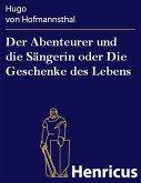 Der Abenteurer und die Sängerin oder Die Geschenke des Lebens (eBook, ePUB)