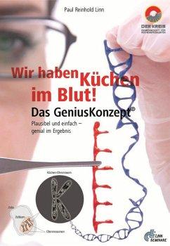 Wir haben Küchen im Blut – Das Genius Konzept (eBook, ePUB) - Linn, Paul Reinhold