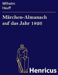 Märchen-Almanach auf das Jahr 1826 (eBook, ePUB) - Hauff, Wilhelm