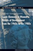 Comic Elements in Women's Novels of Development from the 1960s to the 1980s
