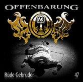 Rüde Gebrüder / Offenbarung 23 Bd.47 (1 Audio-CD)