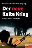 Der neue Kalte Krieg (Mängelexemplar)