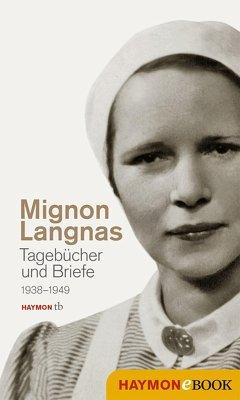 Tagebücher und Briefe 1938-1949 (eBook, ePUB) - Langnas, Mignon
