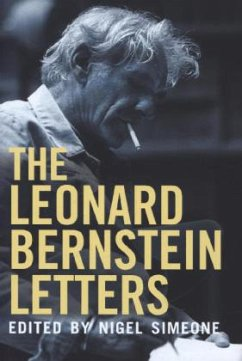 The Leonard Bernstein Letters - Simeone, Nigel
