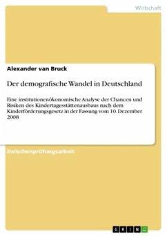 Der demografische Wandel in Deutschland