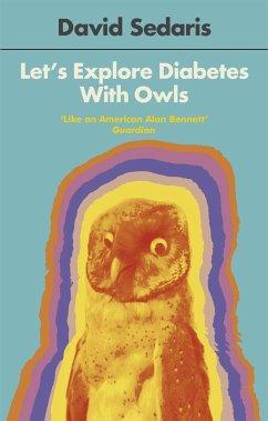 Let's Explore Diabetes With Owls - Sedaris, David